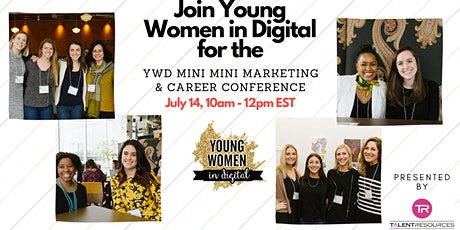 Young Women in Digital's Mini Mini Marketing & Career Conference tickets