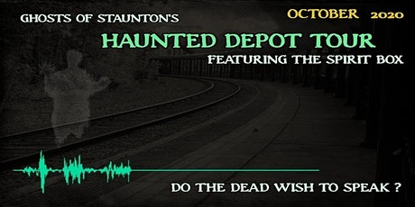 HAUNTED DEPOT TOUR FEATURING THE SPIRIT BOX -- OCTOBER TOURS tickets