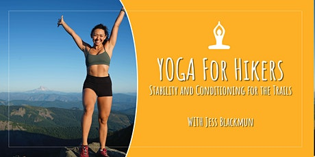Yoga for Hikers & Backpackers: Stability & Conditioning on the Trails tickets