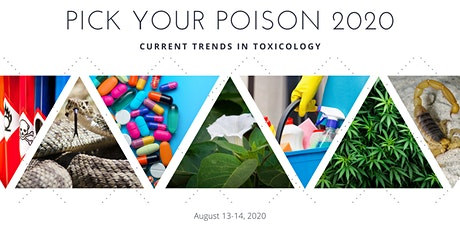 Pick Your Poison. Current Trends in Toxicology and Medical Marijuana tickets