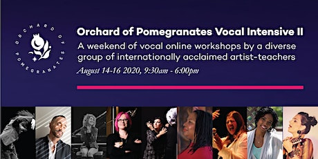 Orchard of Pomegranates Vocal Intensive II tickets