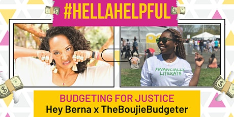 #HellaHelpful: Budgeting for Justice  w/ TheBoujieBudgeter tickets