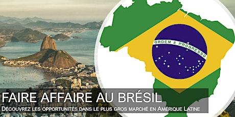 Opportunités d'affaire au Brésil billets