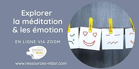 Explorer la méditation & les émotions - en ligne billets