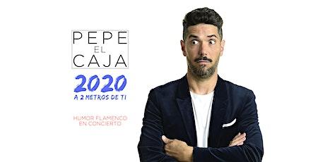 PEPE EL CAJA / HUMOR FLAMENCO EN CONCIERTO / MANILVA 12 DICIEMBRE 2020 tickets