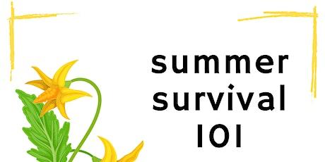 Summer Survival 101 tickets