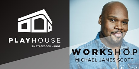 "MICHAEL JAMES SCOTT - Workshop with the ""Genie"" from Broadway's ALADDIN! tickets"