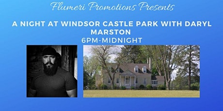 Flumeri Promotions Presents A Night At Windsor Castle With Daryl Marston tickets