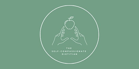 Four part online nutrition workshop with theselfcompassionate.dietitian tickets
