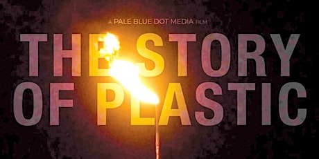 'The Story of Plastic' Film Screening & Q+A tickets