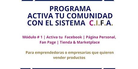 Módulo # 1| Activa tu Facebook | Página Personal, Fan Page | Tienda & M entradas