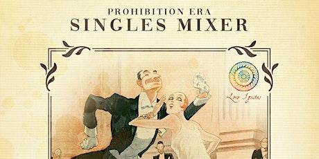 Prohibition Era  Mixer tickets