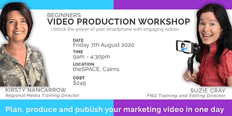 Beginners Video Production - Plan, Produce & Publish (Cairns Full Day) tickets