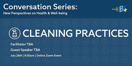Conversation Series:  New Perspectives on Health... | Cleaning Practices tickets