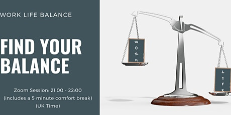 Introduction to Work Life Balance - Goodbye Unbalanced Stressful Life Tickets