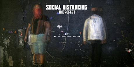 Social Distancing: a Microfest tickets