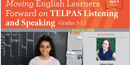 Moving ELs Forward on TELPAS Listening and Speaking Grades 3-12 (08/03/20) tickets