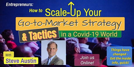 How to Scale Your Go-to-Market Strategy & Tactics in a COVID19 world tickets