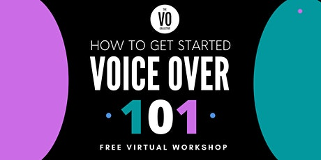 Getting Started : Voice Over 101- 8/29 tickets