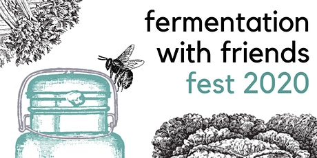 Fermented Foods with Friends Fest! tickets