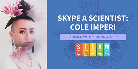 Skype a Scientist: Cole Imperi tickets