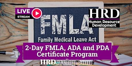 2-Day FMLA, ADA and PDA Certificate Program tickets