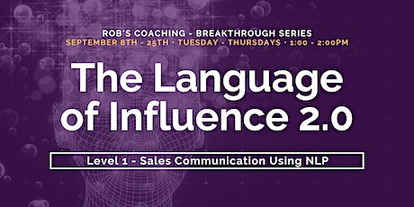 The Language of Influence 2.0 Level 1- Sales Communication Using NLP ingressos