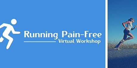 Running Pain Free: A Virtual Workshop tickets