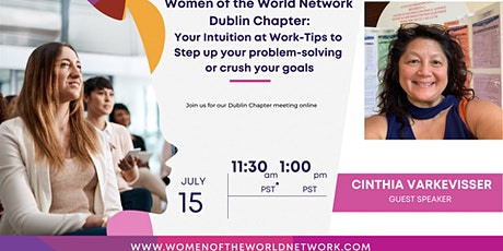 Women of the World Network Dublin, CA Chapter: Your Intuition At Work Tickets