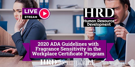 2020 ADA Guidelines with Fragrance Sensitivity in the Workplace Training tickets