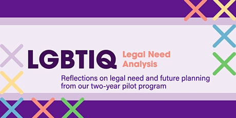 LGBTIQ Legal Needs: Analysis and reflections from a two year pilot program tickets