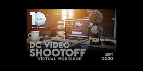 DC VIDEO SHOOT OFF VIRTUAL WORKSHOP 2020 tickets