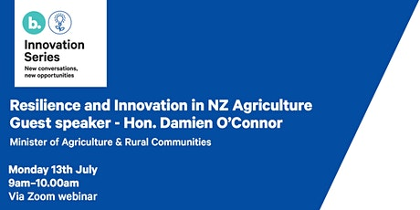 Innovation Series: Resilience and Innovation in NZ Agriculture tickets