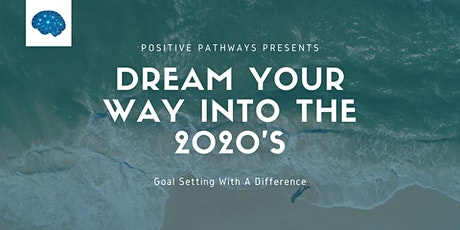 Dream Your Way Into The 2020's tickets