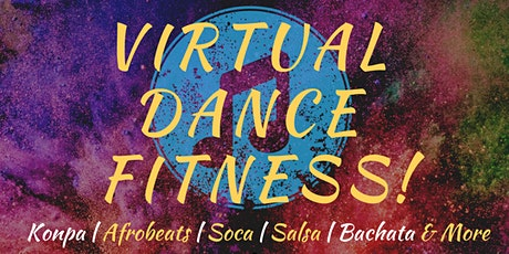 Virtual Dance Fitness Class with Quiana! tickets