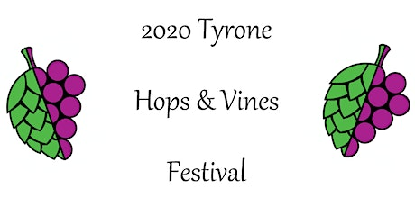 8th Annual Tyrone Hops & Vines Festival tickets