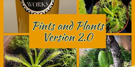 Pints and Plants with Reno Roots 2.0 tickets