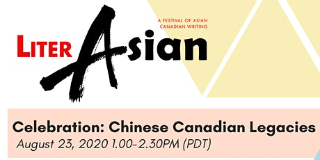 LiterASIAN 2020 - Remember to Celebrate our Chinese Canadian Legacies tickets