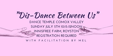 Dance Temple Comox Valley July 5th tickets