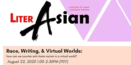 LiterASIAN 2020 - Race, Writing, and Virtual Worlds tickets