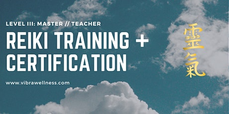 Reiki Master Level Training and Certification tickets