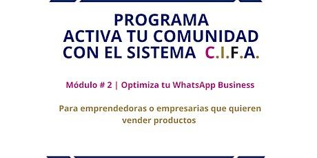 Módulo # 2  Optimiza tu WhatsApp Business entradas