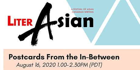 LiterASIAN 2020 -  Postcards from the In-Between tickets