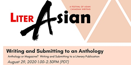 LiterASIAN 2020 -  Writing and Submitting to a Literary Publication tickets