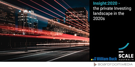 Insight:2020—the private Investing landscape in the 2020s tickets