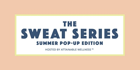 The Sweat Series 336/HIIT+YOGA tickets