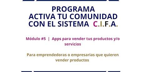 Módulo #5 |Apps para vender tus productos y/o servicios entradas