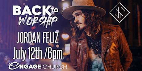Back to Worship with Jordan Feliz tickets