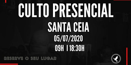 CULTO PRESENCIAL - 05/07/20 - COMUNIDADE EVANGÉLICA SHALOM ingressos