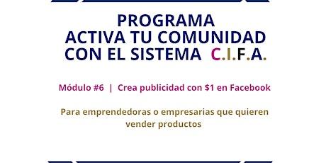 Módulo #6 |  Crea publicidad con $1 en Facebook boletos